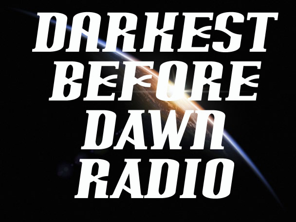 Radionomy - Darkest Before Dawn Radio Show