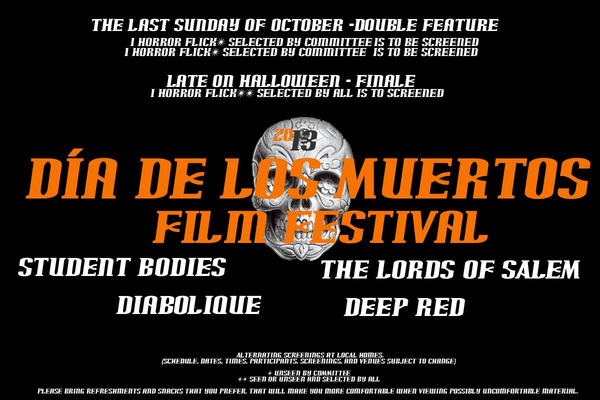 Dia de los Muertos Film Festival 2013
