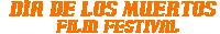 Día de los Muertos Film Festival